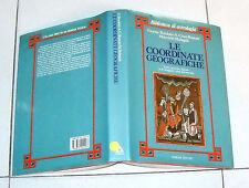 Grazia Bordoni LE COORDINATE GEOGRAFICHE Cioni Roman Armenia 1992 Astrologia