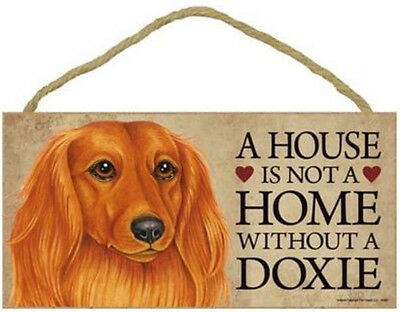 "House is Not a Home without a Dachshund Doxie Sign Plaque Dog 10/""x5/""  wirehaired"