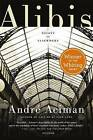Alibis: Essays on Elsewhere by Andre Aciman (Paperback / softback, 2012)
