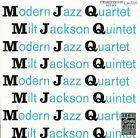 MJQ by Milt Jackson Quintet/The Modern Jazz Quartet (CD, Apr-1989, Original Jazz Classics)