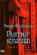 1 von 1 - Philipp Vandenberg: Purpurschatten TB