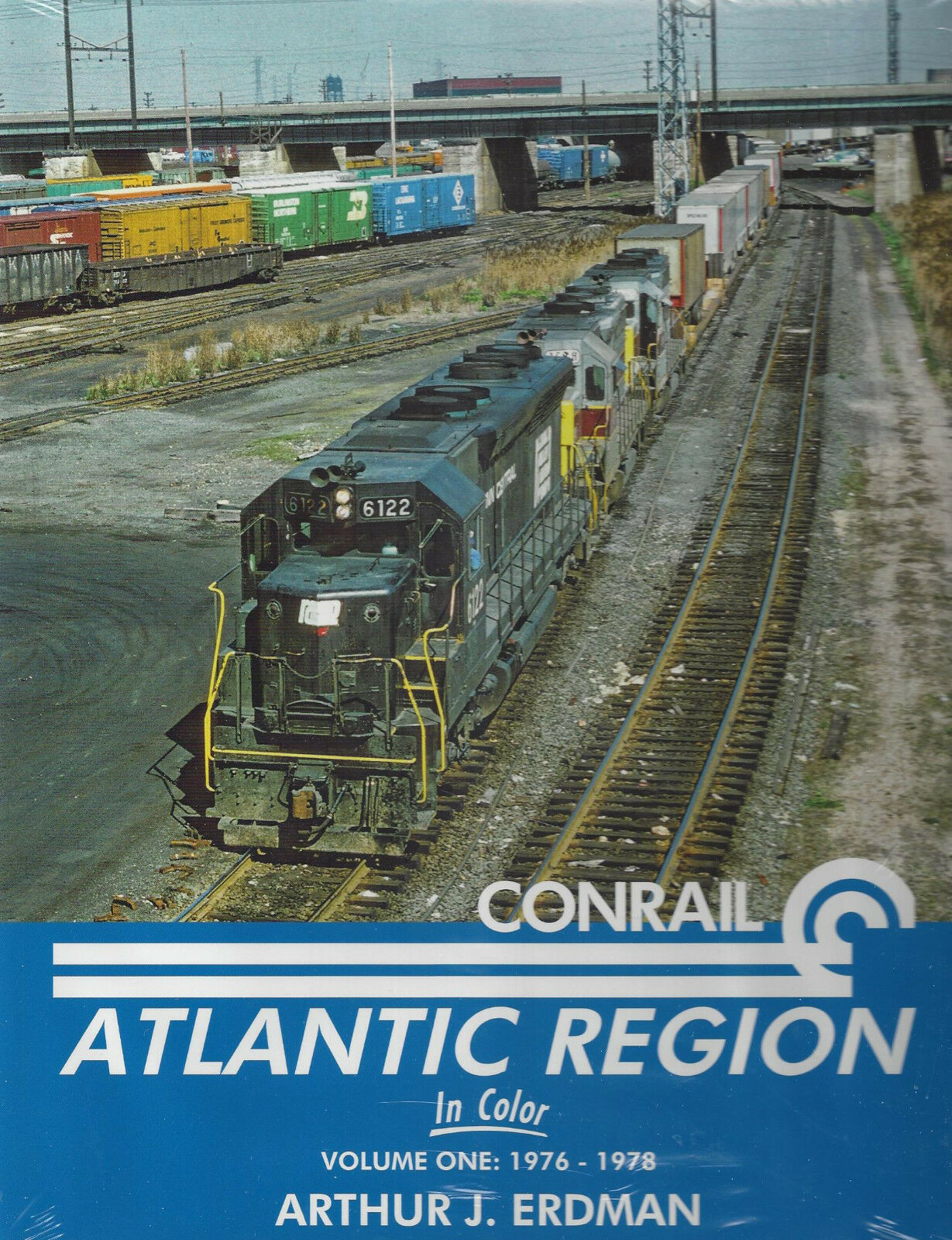 Conrail Atlantic Regione in Colore, Vol. 1, 1976-1978, The Crucible Of Nuovo
