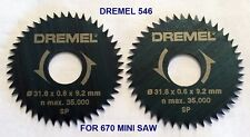 2 NEW DREMEL 546 RIP/CROSSCUT SAW BLADE FOR 670 MINI SAW SMOOTHER CUTS
