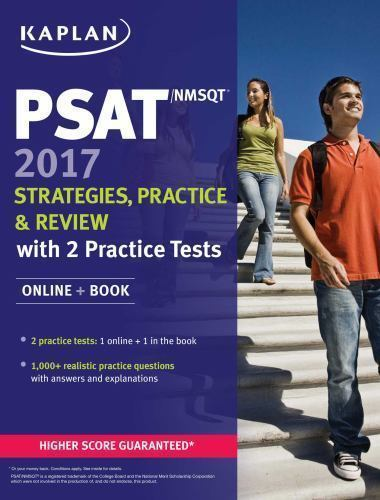 Kaplan Test Prep: PSAT/NMSQT 2017 Strategies, Practice, and Review with 3...