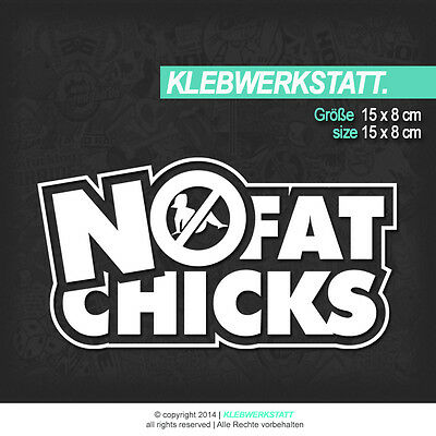 209 | NO FAT CHICKS | Aufkleber Shocker JDM OEM DUB Tuning Sticker haters illest