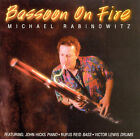 Bassoon on Fire by Michael Rabinowitz (CD, Jun-1996, Cats Paw)