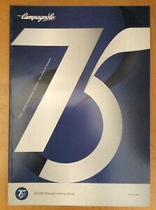 Campy Bike Catalogue NOS Campagnolo 75th Anniversary Edition Catalog 2008