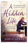 A Hidden Life by Adele Geras (Hardback, 2007)