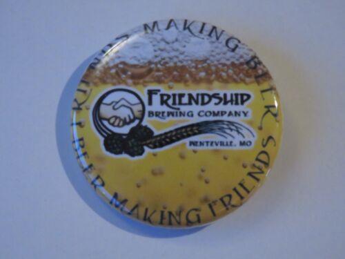 MISSOURI Collectible Beer BUTTON Pinback ~*~ FRIENDSHIP Brewing Co ~ Wentzville