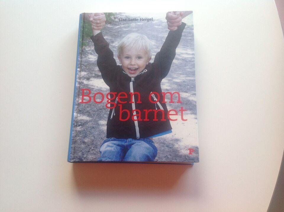 d12f0838e Bogen om barnet, Lise-Lotte – dba.dk – Køb og Salg af Nyt og Brugt
