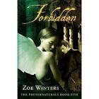 Forbidden (preternaturals Book 5) 9781938639142 by Zoe Winters Paperback