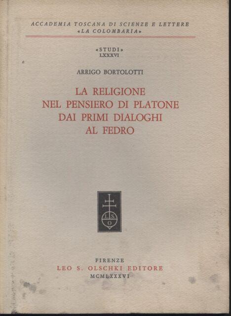 La religione nel pensiero di Platone dai primi dialoghi al Fedro [1986] [1986]