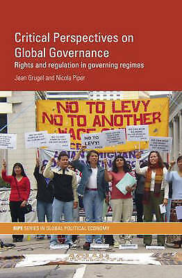 Critical Perspectives on Global Governance (RIPE Series in Global Political Eco