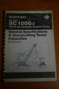Details about Hitachi SC1000-2 General Specifications & Crane/Luffing Tower  Capacities Manual