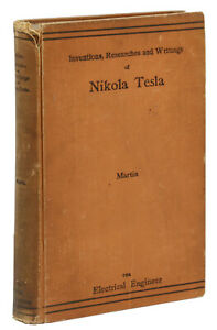 The Inventions Researches and Writings of NIKOLA TESLA ...