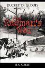 Bucket of Blood The Ragman's War 9780595661374 by R S Sukle Hardback
