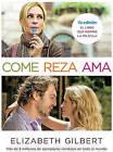 Come Reza ama: El Viaje de una Mujer Por Italia, India E Indonesia en Busca del Equilibrio Entre el Cuerpo y Espiritu by Elizabeth Gilbert (Paperback / softback, 2010)
