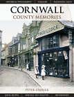 Cornwall County Memories by Peter Stanier (Hardback, 2006)