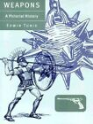 Weapons: A Pictorial History by Edwin Tunis (Paperback, 1999)