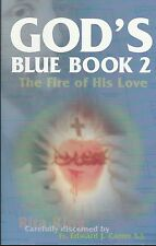 CATHOLIC BOOK   GOD'S BLUE BOOK 2 THE FIRE OF HIS LOVE  BY RITA RING