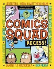 Comics Squad : Recess! by Raina Telgemeier, Matthew Holm, Jennifer L. Holm,...