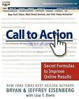 Call to Action: Secret Formulas to Improve Online Results by Lisa T. Davis, Bryan Eisenberg, Jeffrey Eisenberg (Paperback, 2006)