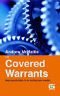 Andrew McHattie on Covered Warrants: New Opportunities in an Exciting New Market by Andrew McHattie (Paperback, 2002)