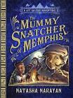 The Mummy Snatcher of Memphis: Book 1 by Natasha Narayan (Paperback, 2010)