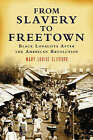 From Slavery to Freetown: Black Loyalists After the American Revolution by Mary Louise Clifford (Paperback, 2006)