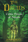 Druids: Celtic Priests of Nature by Jean Markale (Paperback, 1999)