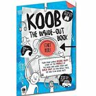 KOOB: The Inside-Out Book by Anna Brett (Paperback, 2016)