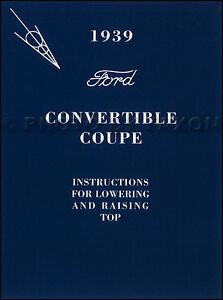 1939 Ford Coupé Cabriolet Haut Manuel Du Propriétaire Deluxe Toit Livre Guide 4kqxyv7w-07213435-380785330