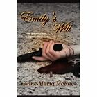 Emily's Will by Anne-Maria McRae (Paperback / softback, 2011)