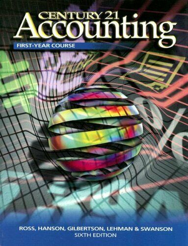 Century 21 Accounting First-Year Course by Ross, Kenton E. -ExLibrary