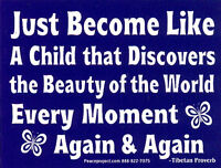 Just Become Like A Child That Discovers... - Small Bumper Sticker / Decal