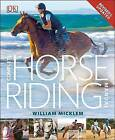 Complete Horse Riding Manual by William Micklem (Hardback)