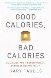 Good-Calories-Bad-Calories-Fats-Carbs-and-the-Controversial-Science-of
