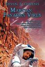 Martian Panahon Virus Owens Adventure Authorhouse Hardback 9781449027353