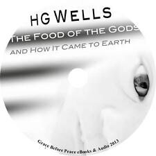Food of the Gods and How it Came to Earth, H. G. Wells Audiobook on 8 Audio CDs