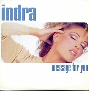CD-SINGLE-INDRA-Message-for-you-4-track-CARD-SLEEVE-RARE-REMIXES