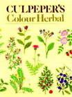 Culpeper's Colour Herbal by Nicholas Culpeper (Paperback, 1996)