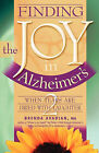 Finding the Joy in Alzheimer'S: When Tears are Dried with Laughter by Brenda Avadian (Paperback)