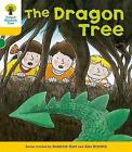Oxford Reading Tree: Level 5: Stories: The Dragon Tree by Roderick Hunt (Paperback, 2011)