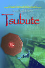 Tsubute by R.J. Archer (Paperback, 2006)