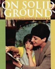 On Solid Ground : Strategies for Teaching Reading K-3 by Sharon Taberski (2000, Paperback)
