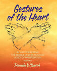 Gestures of the Heart, Second Edition by Pamela V Church (Paperback / softback, 2007)