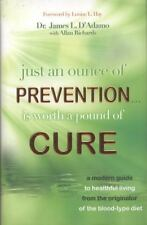 Just An Ounce of Prevention.Is Worth a Pound of Cure: A Modern Guide t-ExLibrary
