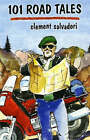 101 Road Tales by Clement Salvadori (Hardback, 2008)