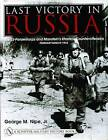 Last Victory in Russia: The SS-Panzerkorps and Manstein's Kharkov Counteroffensive - February-March 1943 by George M. Nipe (Hardback, 2005)