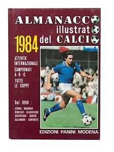 Almanacco illustrato del calcio 1984 - AA.vv. - Edizioni Panini [Beltrami]